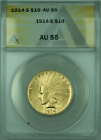 1914-S Indian $10 Eagle Gold Coin ANACS AU-55