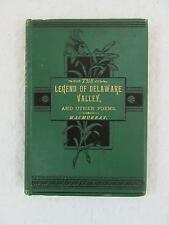 Rev. Thomas MacMurray THE LEGEND OF DELAWARE VALLEY & OTHER POEMS Briggs 1877