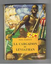 LA CARGAISON DU LEVIATHAN  FLEURUS JEAN FRANCOIS 1955