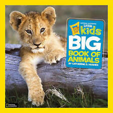 Little Kids primer gran libro de los animales por Catherine D. Hughes   libro de tapa dura  