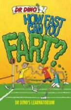 How Fast Can You Fart? (Dr. Dino's Learnatorium)