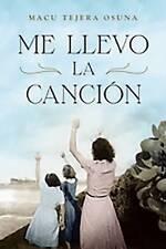 NEW Me llevo la canción (Spanish Edition) by Macu Tejera