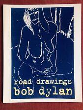 """RARE GLOSSY BOB DYLAN DRAWING """"Road Drawings by Bob Dylan"""""""
