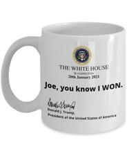 Trump The White House Note Joe You Know I Won Mug Funny Coffee Cup Gift Men W...