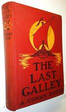 The Last Galley, A C Doyle, 1911, Doubleday Page - Rare 1st /1st ed.
