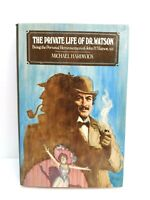 The Private Life of Dr. Watson by Michael Hardwick HC First Edition 1983