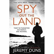 Spy Out The Land (Paul Dark 4), Duns, Jeremy, Very Good Book