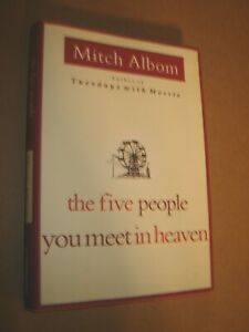 Five People You Meet in Heaven by Mitch Albom 1st Ed. HB DJ 2003