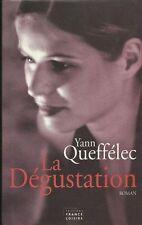 La degustation.Yann QUEFFELEC.France Loisirs Broché R003