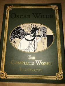 Oscar Wilde, The Complete Works, Illustrated, 2007