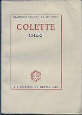 COLETTE - CHÉRI - Les Éditions du Cheval Ailé (1947) Classiques Français...