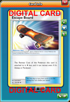 4X Escape Board 122/156 Pokemon Online Card TCG PTCGO Digital Card