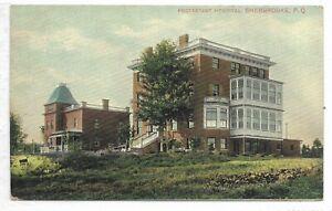 SHERBROOKE, QUEBEC Protestant Hospital Pub. Montreal Import Co.