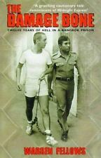The Damage Done: Twelve Years of Hell in a Bangkok Prison-ExLibrary