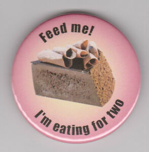 Feed me I'm pregnant! Maternity badge for mum-to-be, baby pin button accessory