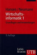 *- WIRTSCHAFTSINFORMATIK 1 - von Gustaf NEUMANN/ Hans Robert HANSEN tb (2005)
