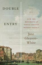 Double Entry: How the Merchants of Venice Created Modern Finance (Hardback or Ca
