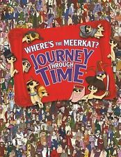 New - Where's the Meerkat?: Journey Through Time by Moran, Paul