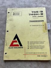 Fiat Allis Allis Chalmers 745b 745hb Wheel Loader Transmission Service Manual