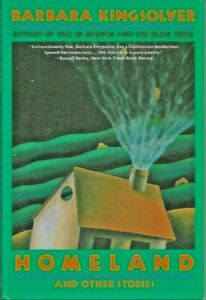 Barbara Kingsolver/Homeland and other Short Stories/1993  paperback