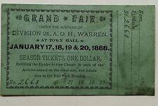 RARE 1888 WARREN MASSACHUSETTS A.O.H. GRAND FAIR TICKET IRISH HIBERNIANS 3X5