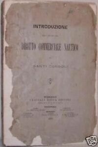 """1888-Santi Consoli-""""INTRODUZIONE ALLO STUDIO DEL DIRITTO COMMERCIALE NAUTICO"""""""