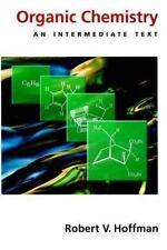 Organic Chemistry : An Intermediate Text  (Topics in Organic-ExLibrary