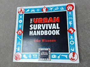 The Urban Survival Handbook by Wiseman, John 'Lofty' Paperback Book The Cheap
