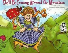 She'll Be Coming Around the Mountain (Traditional Songs (Picture Window Books))