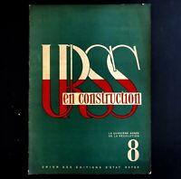 URSS en construction n°8 de août 1932 / PHOTOMONTAGE / PROPAGANDE SOVIÉTIQUE
