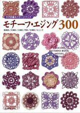 CROCHET PATTERNS BOOK Motifs and Edging 300 - Japanese