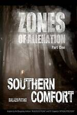 NEW Zones of Alienation:Part 1 Southern Comfort by Balazs Pataki