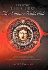 Oh Wow! the Curse : The Satanic Kabbalah by McR El Pensador (2012, Hardcover)