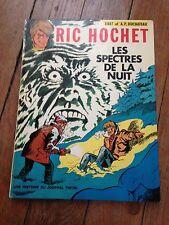 les spectres de la nuit EO mars 1971 RIC HOCHET tibet et a p duchateau BDM + 90e