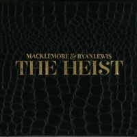 Macklemore And Ryan Lewis - The Heist (NEW CD)
