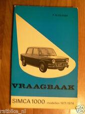 SIMCA 1000 MODELLEN 1971-1974 VRAAGBAAK TECHNICAL INFO