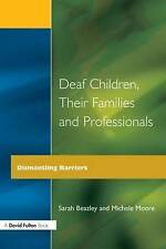 NEW Deaf Children and Their Families (Quality in Secondary Schools & Colleges)