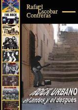 Rock Urbano, el Antes y el Despues by Rafael Escobar Contreras (2015, Paperback)
