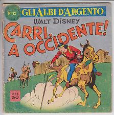 GLI ALBI D'ARGENTO  n. 12  - ed. Mondadori 1958  #  buono/ottimo