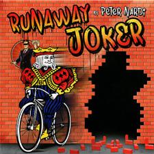 RUNAWAY JOKER by PETER NARDI - SEE VIDEO - NEW!