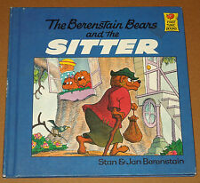 The Berenstain Bears and the Sitter by Jan Berenstain and Stan Berenstain