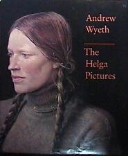 1987 ANDREW WYETH THE HELGA PICTURES TEXT JOHN WILMERDING WYETH HCDJ VG CONDITIO