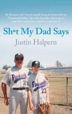 Shit My Dad Says, Justin Halpern, Used; Good Book