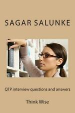 QTP Interview Questions and Answers : Think Wise by Sagar Salunke (2013,...