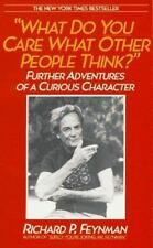 What Do You Care What Other People Think ?: Further Adventures of a Cu-ExLibrary