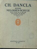 Ch. Dancla - Kleine Melodien-Schule - Violine und Klavier