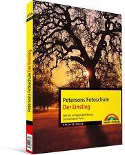 Petersons Fotoschule: Der Einstieg - die richtige Belichtung, Markt&Technik NEU
