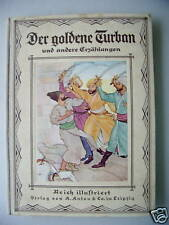 Der goldene Turban Abdu-Malik-Chans Heldenkampf u.a.