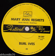 BURL IVES Mary Ann Regrets / How Do You Fall Out Of Love 45