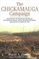The Chickamauga Campaign?Barren Victory: The Retreat into Chattanooga, the Confe